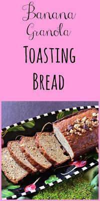 This is How I Cook: Banana Granola Toasting Bread is the perfect way to start or end your day!