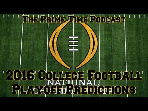 2016 College Football Playoff Predictions - http://www.truesportsfan.com/2016-college-football-playoff-predictions/