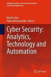 Cyber Security: Analytics Technology and Automation (Intelligent Systems Control and Automation: Science and Engineering) Hardcover ? Import 10 Jun 2015