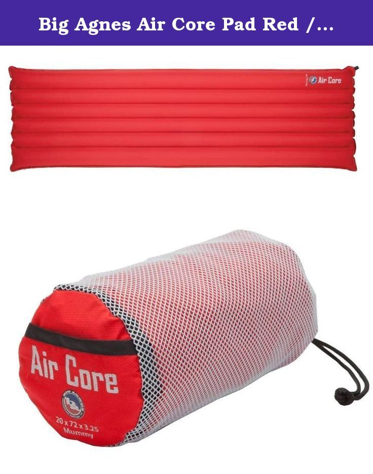 Big Agnes Air Core Pad Red / Grey Long / 3.25IN. FEATURES of the Big Agnes Air Core Pad Light and compact warm weather pads Durable polyester top and bottom Estimated R-Value of 1 Light and compact warm weather pads I-Beam construction Durable inflation valve Store unrolled with valve open Each pad individually inflated and tested Consistent air flow and stability.