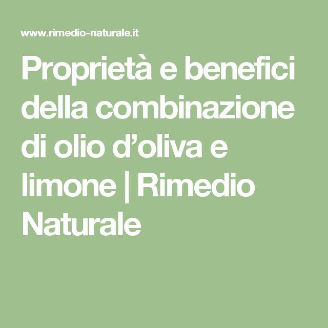 Proprietà e benefici della combinazione di olio d'oliva e limone | Rimedio Naturale