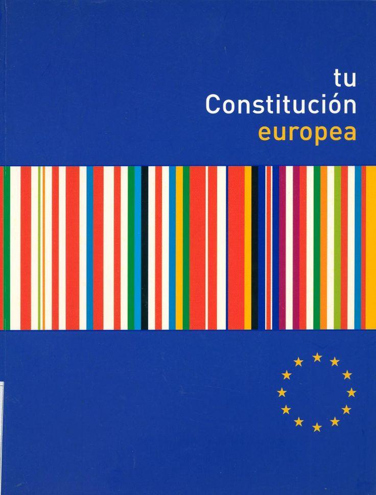 Tu constitución europea : parte primera: fundamentos de la Unión Europea. Parte segunda: carta de los derechos fundamentales de la Unión. -  Madrid : Fundación Pablo Iglesias, 2005