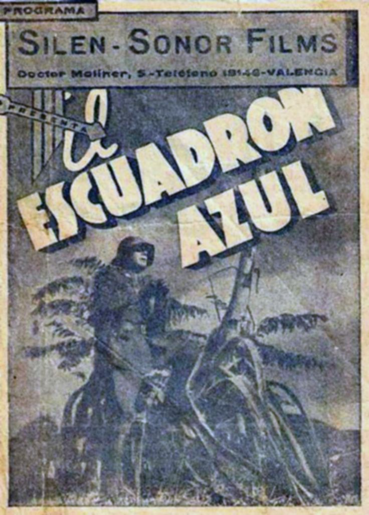 1937 - EL ESCUADRON AZUL - Nelo Cosimi - (español)