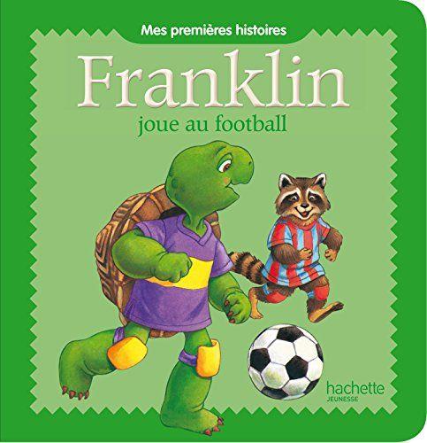 Franklin joue au football de Paulette Bourgeois https://www.amazon.fr/dp/2013932766/ref=cm_sw_r_pi_dp_CbrLxbK5E9YBD
