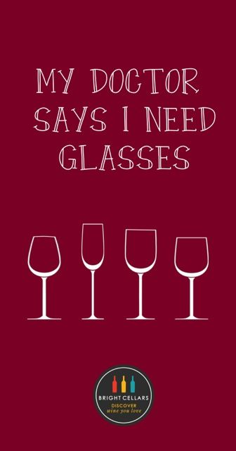 """""""My doctor says I need glasses."""" - Take the Bright Cellars quiz to see your matches!"""