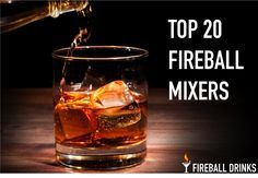 The 20 best mixers to sip Fireball with! Juices, sodas, other liquors and more. #fireballmixers