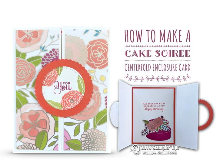 "CARD This awesome ""centerfold enclosure"" fun fold birthday card is part 4 of my Stampin Up Sweet Soiree Suite Series. It's super easy to make, and just as fun to receive. Designed by Stephanie Jandrow. NOTE: Since it's school vacation week for my son, we are off"