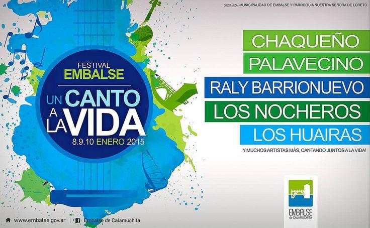 FESTIVAL EMBALSE, UN CANTO A LA VIDA. 8 / 9 / 10 de ENERO. IMPERDIBLE!!!! al igual que la rifa: 2 AGILE Y 2 ENTRADAS POR NOCHE DE REGALO!!!!!