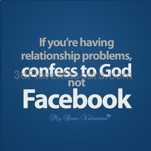 Troubled Relationship Quotes   If you are having relationship problems, confess to God not Facebook ... #expartner #love #relationship #lovesick #advice #romance #partner #breakup #rekindle #spark