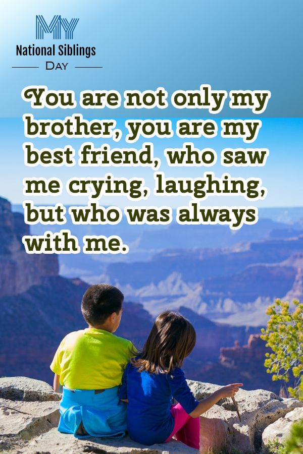 Loving Messages Dedicated To Beloved Siblings For National