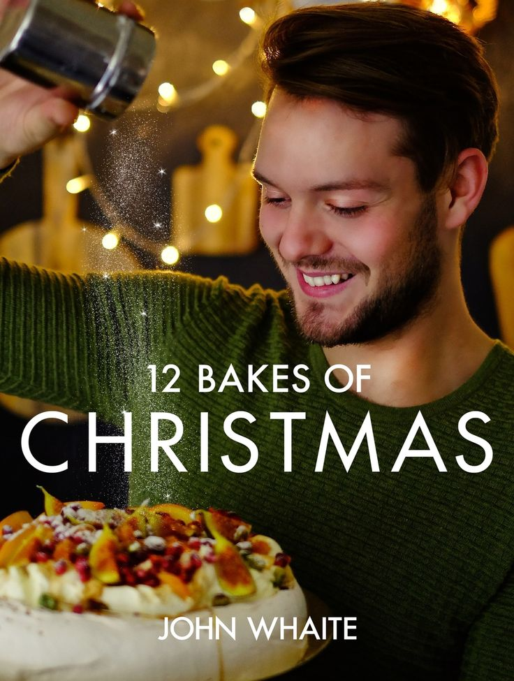 """12 Bakes of Christmas ~ free mini-cookbook of holiday recipes by """"Great British Bake Off"""" s3 winner John Whaite 