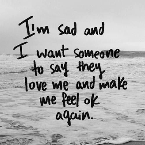 Quotes For Someone Who Is Sad: 1000+ Ideas About I'm Sad On Pinterest