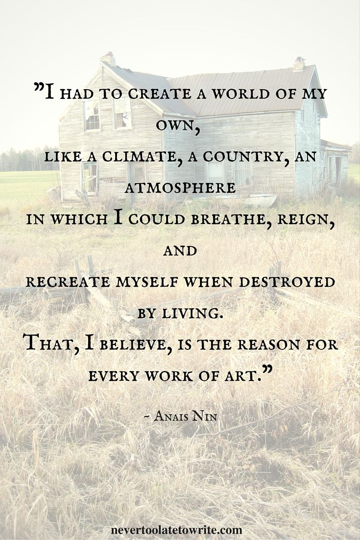 Anais Nin - Why I Write #quotes #writing                                                                                                                                                                                 More