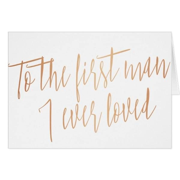 """http://ift.tt/2tYUgtx Shop https://goo.gl/X7KLT9   Gold Rose """"To the first man I ever loved"""" Card    A modern and pretty calligraphy style """"To the first man I ever loved"""" card perfect to leave your father a special message on your wedding...  Go To Store  https://goo.gl/X7KLT9  #Calligraphy #Chic #Dad #FatherOfTheBride #IEverLoved #Modern #Script #Simple #ToTheFirstMan #WeddingDay http://ift.tt/2tYUgtx"""