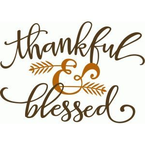 Silhouette Design Store - View Design #98592: thankful & blessed phrase                                                                                                                                                     More