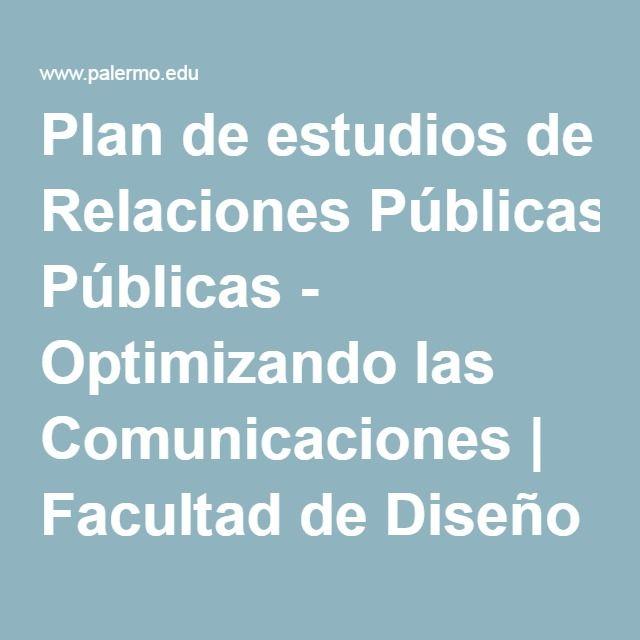 Plan de estudios de Relaciones Públicas - Optimizando las Comunicaciones | Facultad de Diseño y Comunicación - Universidad de Palermo