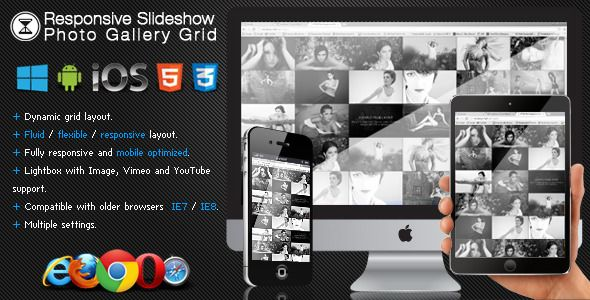 Responsive Slideshow Photo Gallery Grid . Responsive has features such as High Resolution: Yes, Compatible Browsers: IE7, IE8, IE9, IE10, IE11, Firefox, Safari, Opera, Chrome