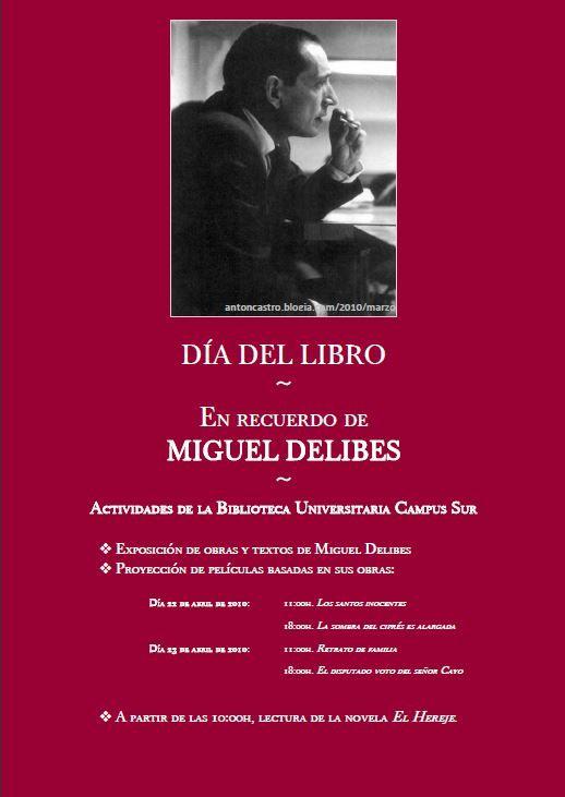 Día del Libro 2010 | Dedicado a Miguel Delibes |