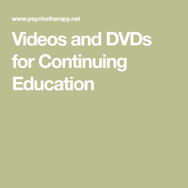 Videos and DVDs for Continuing Education