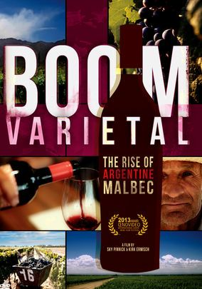 The Rise Of Argentine Malbec (2011)