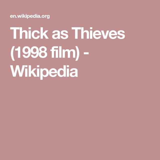 Thick as Thieves (1998 film) - Wikipedia