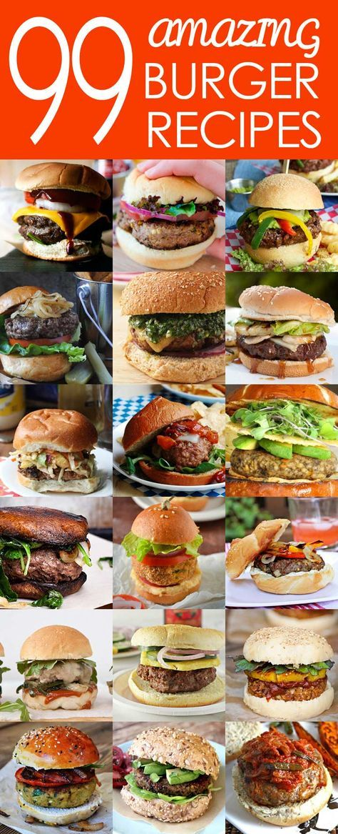 """99 Amazing Burger Recipes - including classic, international-inspired, vegetarian, vegan, and """"bird"""" options plus tasty homemade condiments! /search/?q=%23burger&rs=hashtag /search/?q=%23July4th&rs=hashtag /search/?q=%23grilling&rs=hashtag"""