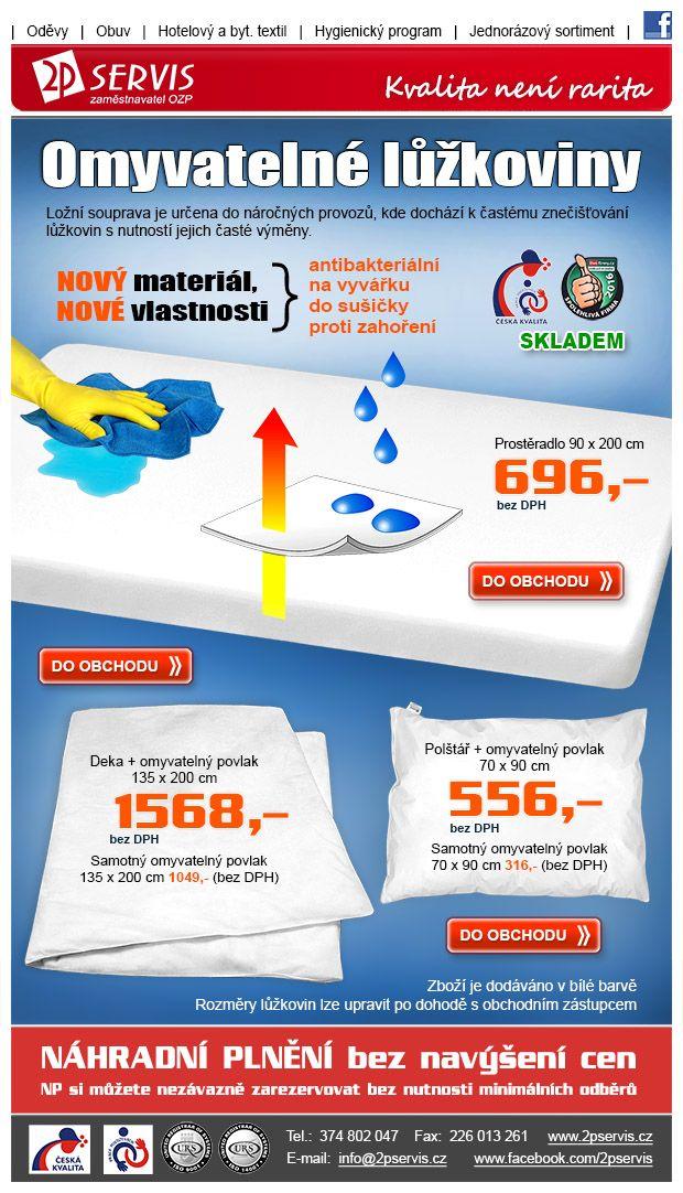 Vlastnosti nepropustných a omyvatelných lůžkovin z nového materiálu:      antibakteriální     na vyvářku     do sušičky     proti zahoření