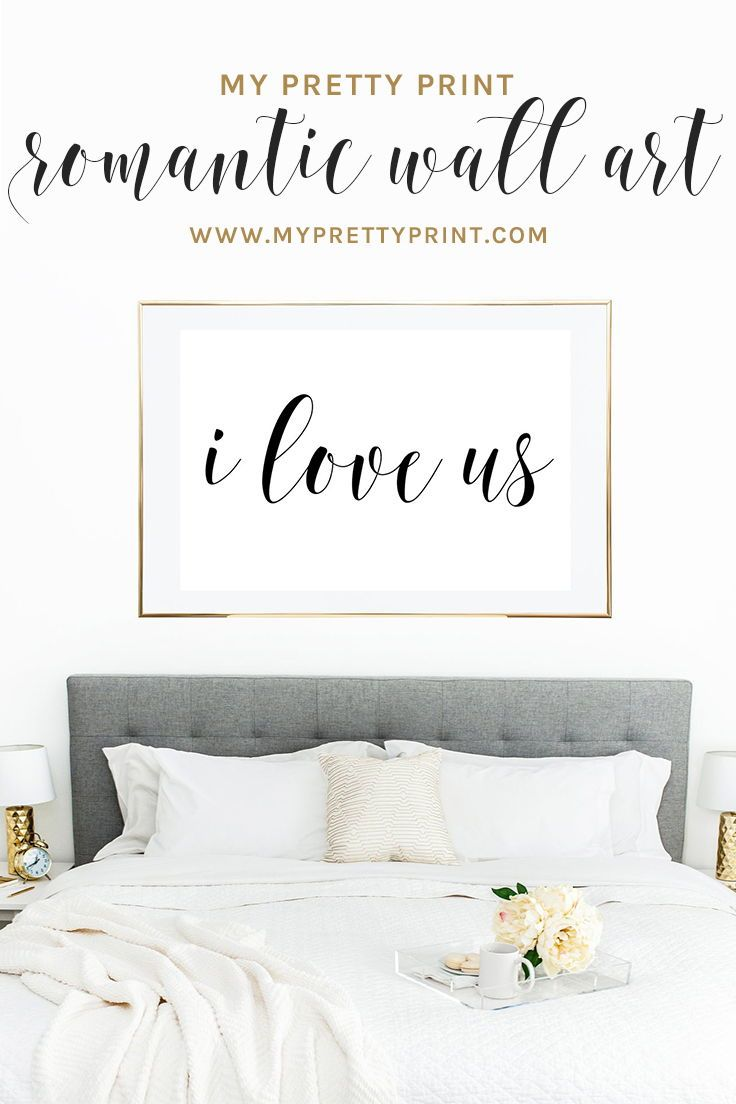 I Love Us Print Bedroom Art Above Bed Art Above Bed Romantic