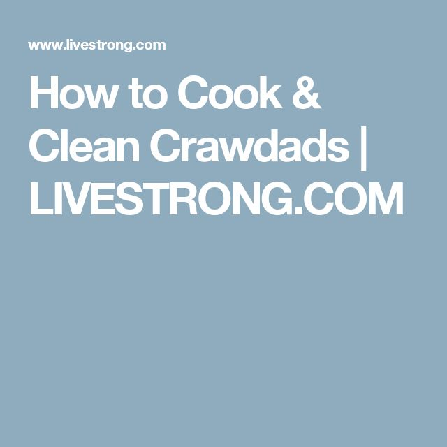 How to Cook & Clean Crawdads | LIVESTRONG.COM