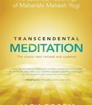 Transcendental Meditation: The Essential Teachings Of Maharishi Mahesh Yogi. The Classic Text Revised And Updated PDF