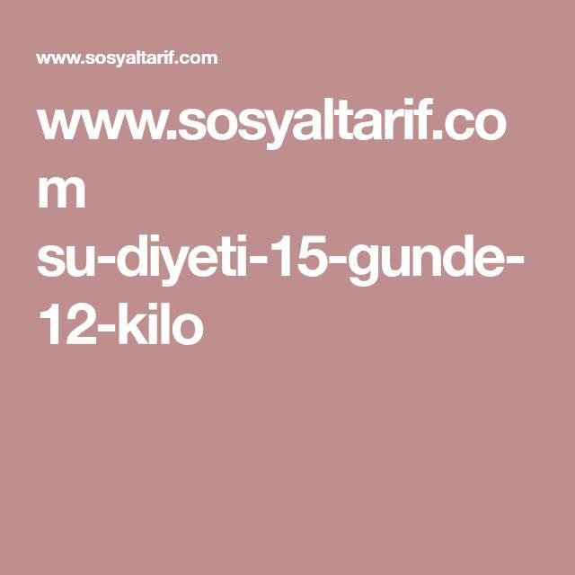 www.sosyaltarif.com su-diyeti-15-gunde-12-kilo
