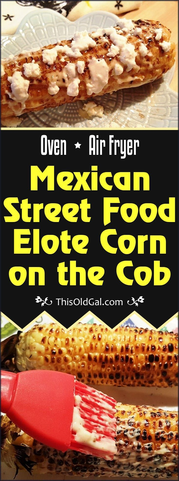 This Oven Version of Elote Mexican Street Food Corn on the Cob, will take you back to the streets of Tijuana with the wonderful aroma of great food. via @thisoldgalcooks