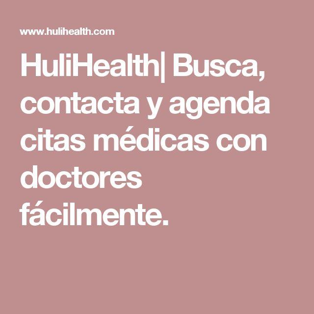 HuliHealth| Busca, contacta y agenda citas médicas con doctores fácilmente.