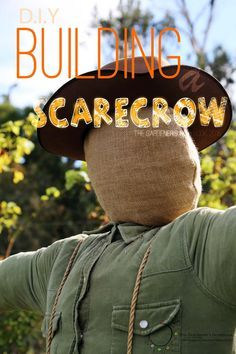 DIY / How To – Building a Scarecrow | The Gardener's Notebook
