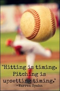 Hitting is timing, pitching is upsetting timing. #baseball #wisdom