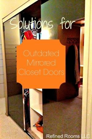 Solutions for Outdated Mirrored Closet Doors