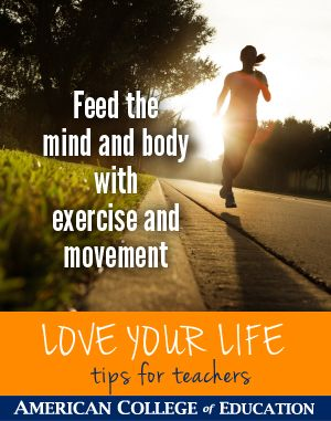 Feed the mind and body with exercise and movement