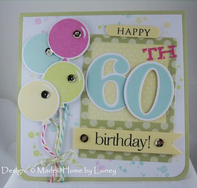 Made @ Home: Happy 60th Birthday!