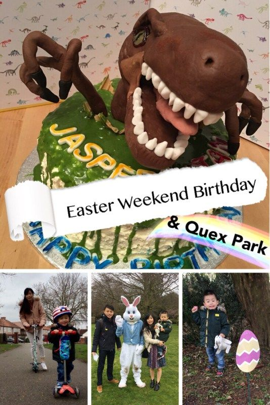 Easter Weekend Birthday and Quex Park