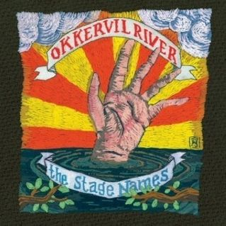 Okkervil River - The Stage Names    One of their best