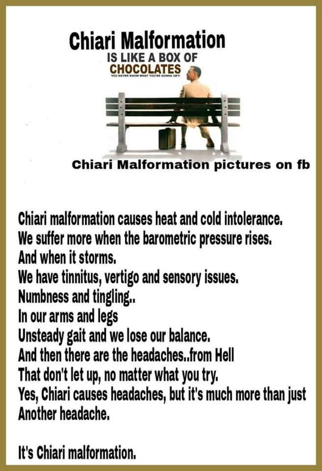 Excally this and so much more but we keep going to spread awareness and to let others know that they are not alone. CHIARI WARRIOR'S LIFE