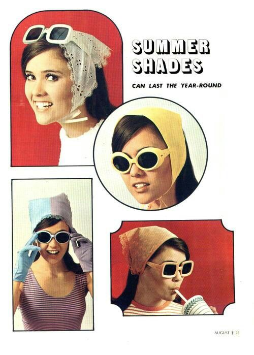 1960s sunglasses ad .... Remember how we always wore the triangle scarves?