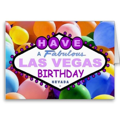 21 Best Images About Las Vegas Birthday Cards On Pinterest