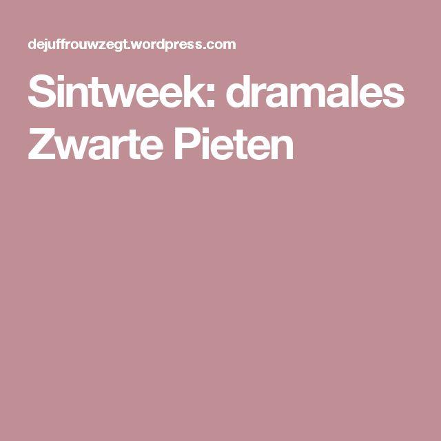 Sintweek: dramales Zwarte Pieten