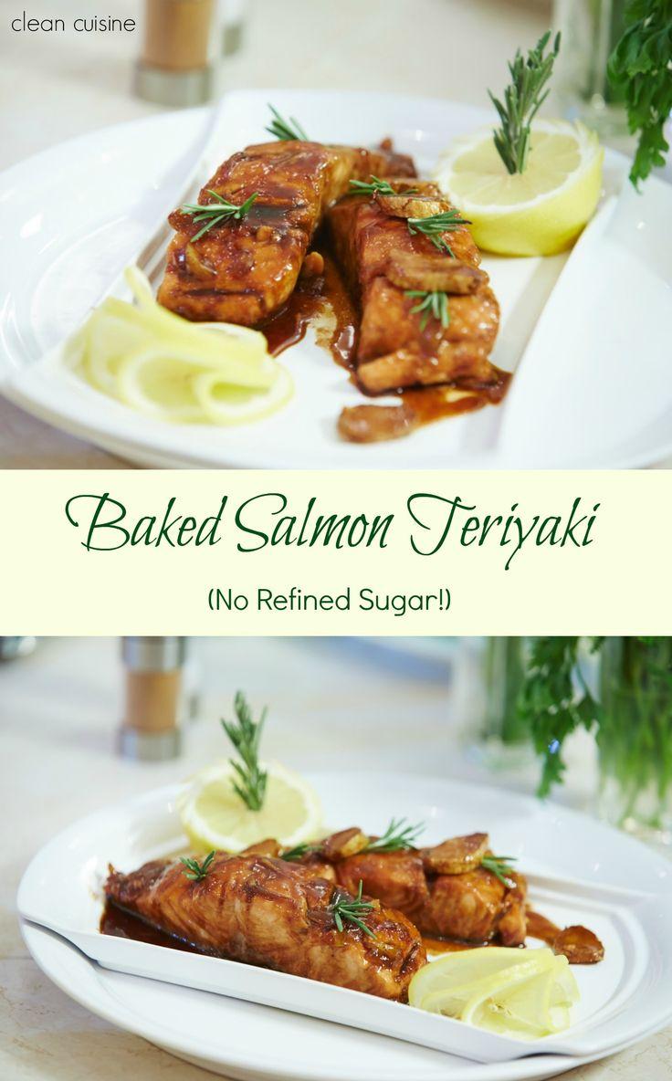 Baked Salmon Teriyaki---Clean Cuisine