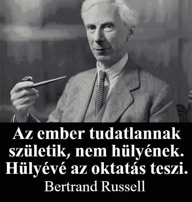 Bertrand Russell gondolata az oktatásról. A kép forrása: Kun István # Facebook