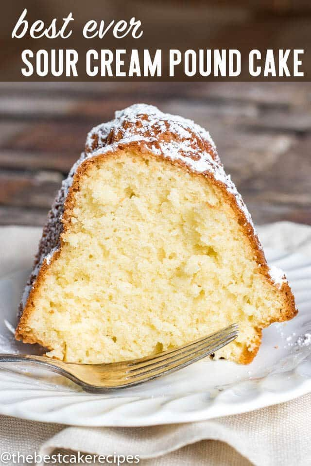 Sour Cream Pound Cake Is A Traditional Bundt Cake That Is Easy To Make It S Simple Flavor Makes Sour Cream Pound Cake Pound Cake Recipes Easy Easy Bundt Cake