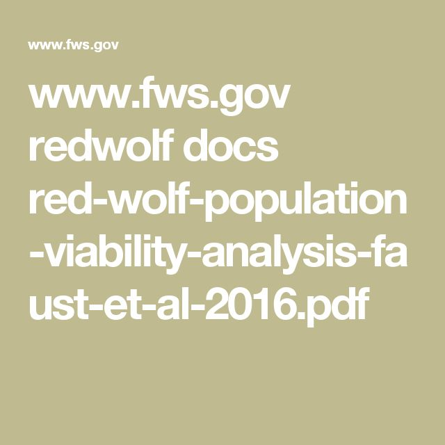 www.fws.gov redwolf docs red-wolf-population-viability-analysis-faust-et-al-2016.pdf