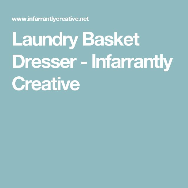 Organize Your Clothes 10 Creative And Effective Ways To Store And Hang Your Clothes: Best 25+ Laundry Basket Dresser Ideas On Pinterest