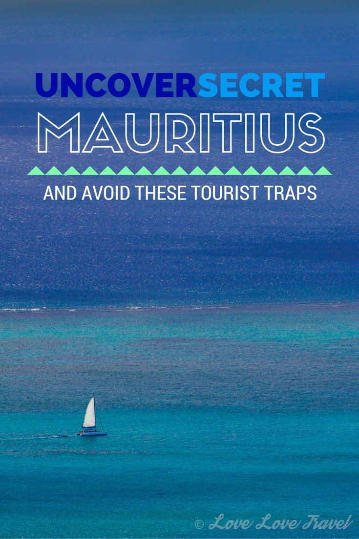 Heading to Mauritius? Before you leave the comfort of your resort, read this. Find out which tourist traps to avoid, which attractions are touristy but worth it and (for the adventurous) how to uncover secret Mauritius.